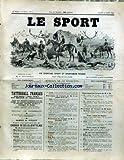 SPORT (LE) [No 61] du 30/07/1892 - VENTES AUX ENCHERES - CH. GROSSMANN - CE QU'IL NE FAIT PAS FAIRE EN VOITURE....
