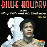 Billie Holiday With Ray Ellis - Billie Holiday