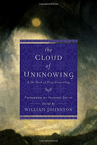 The Cloud of Unknowing: and the Book of Privy Counseling (Image Classics)