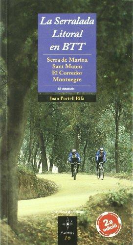 La Serralada Litoral en BTT: Serra de Marina – Sant Mateu – El Corredor – Montnegre (Azimut) por Joan Portell Rifà