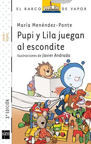 Pupi y Lila juegan al escondite (Barco de Vapor Blanca) por María Menéndez-Ponte