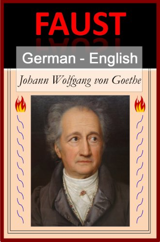 Faust - I [German English Bilingual Edition] - Paragraph by Paragraph Translation