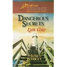 Dangerous Secrets (Harbor Intrigue, Book 3) (Steeple Hill Love Inspired Suspense #62) by Lyn Cote (2007-07-10)