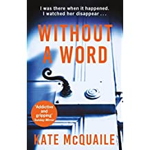 Without a Word: The shocking and addictive mystery that you won't be able to put down (English Edition)