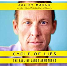 Cycle of Lies: The Fall of Lance Armstrong: Library Edition