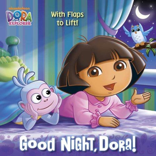 Good Night, Dora! (Dora the Explorer) (Dora and Friends (Dora the Explorer))