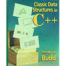 [(Classic Data Structures in C++)] [By (author) Timothy A. Budd] published on (January, 1994)