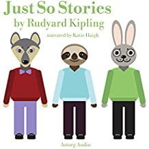 Just So Stories: Best tales and stories for kids
