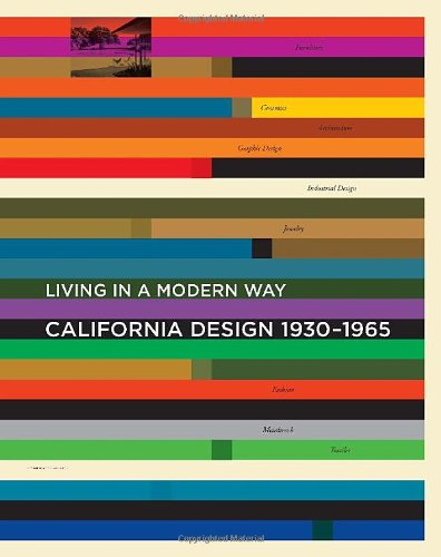 California Design, 1930-1965: Living in a Modern Way