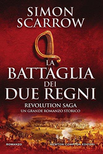 La battaglia dei due regni. Revolution saga