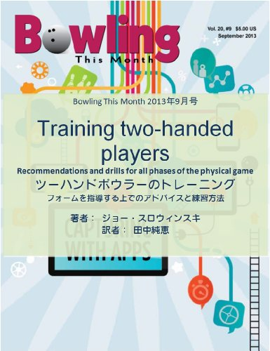 Training two-handed players Bowling This Month (Japanese Edition) por Joe Slowinski
