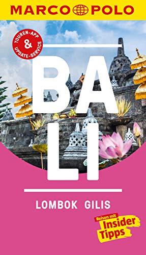MARCO POLO Reiseführer Bali, Lombok, Gilis: Inklusive Insider-Tipps, Touren-App, Update-Service und offline Reiseatlas (MARCO POLO Reiseführer E-Book) - Ebook Bali