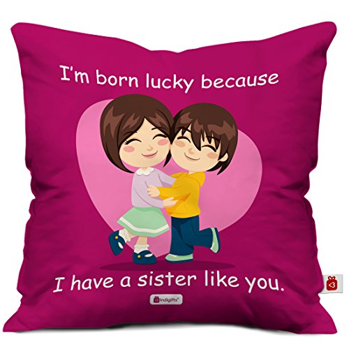Indibni Lucky To Have You Sis Printed Magenta Cushion Cover 12X12 With Filler - Gift For Siblings Bro Sis On Birthday Bhaidooj