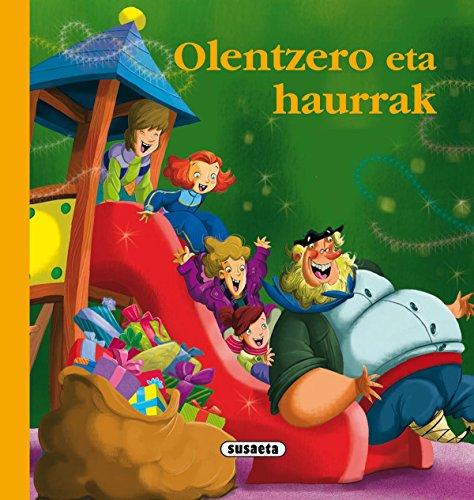 Olentzero eta haurrak (Euskal ipuinak) por Susaeta Ediciones S A