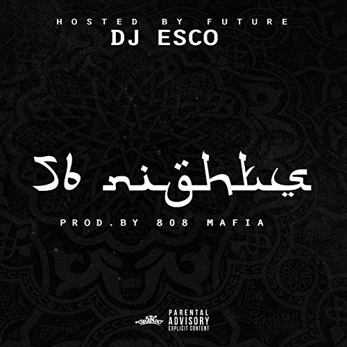 56 Nights [Explicit]