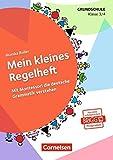 Mein kleines Regelheft (3. Auflage): Mit Montessori die deutsche Grammatik verstehen - 3./4. Klasse. Arbeitsheft