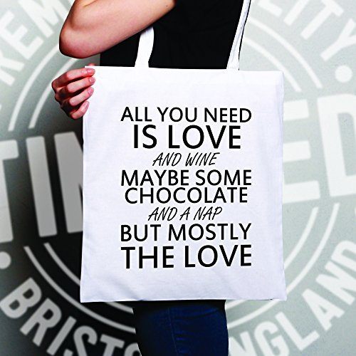 All You Need Is Love And Wine magari un po di cioccolato e un Nap Sacchetto Di Tote White