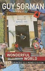 Wonderful World : Chronique de la mondialisation 2006-2009