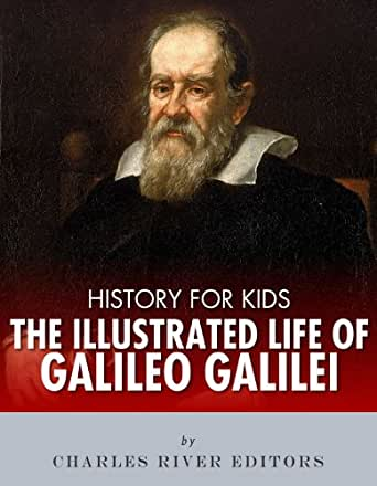 history for kids the illustrated life of galileo galilei. Black Bedroom Furniture Sets. Home Design Ideas