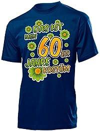 Karnevalskostüm - Faschingskostüm - Halloween - DAS IST MEIN 60ER JAHRE KOSTÜM T-Shirt Herren S-XXL