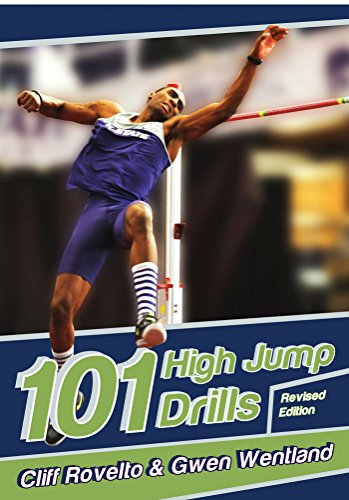 101 High Jump Drills (English Edition) por Cliff Rovelto