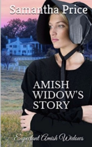 Amish Widow's Story: Volume 14 (Expectant Amish Widows)
