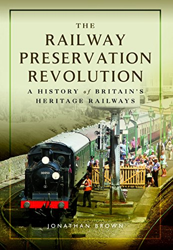 The Railway Preservation Revolution: A History of Britain's Heritage Railways por Jonathan Brown