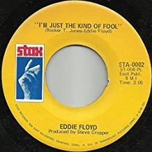 "I've Never Found A Girl (To Love Me Like You Do) / I'm Just The Kind Of Fool - Eddie Floyd 7"" 45"