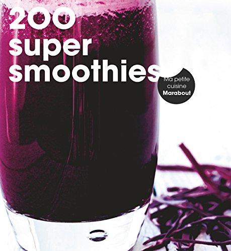 200 super smoothies par Marabout