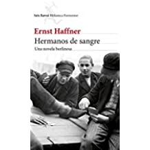 Hermanos de sangre: Una novela berlinesa (Biblioteca Formentor)