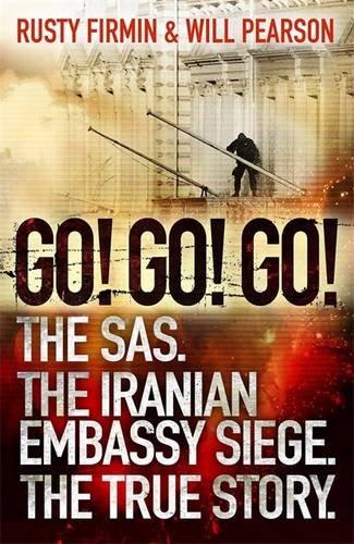 go-go-go-the-sas-the-iranian-embassy-siege-the-true-story
