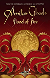 Flood of Fire: Ibis Trilogy Book 3