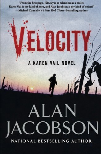 Velocity (The Karen Vail Novels) (Volume 3) by Alan Jacobson (2015-03-03)