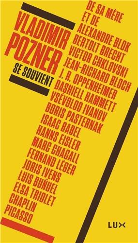 Vladimir Pozner se souvient par Vladimir Pozner