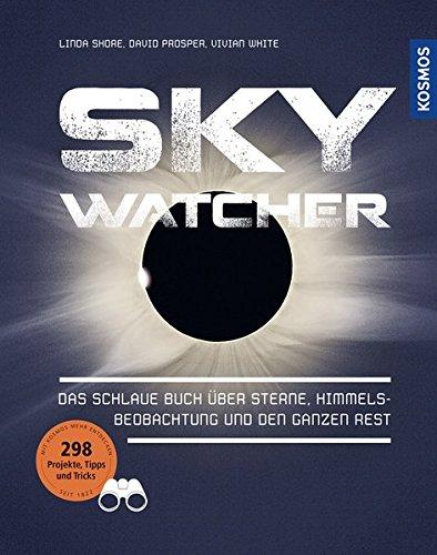 101 himmelsobjekte die man gesehen haben muss von leicht bis knifflig eigene beobachtungen notieren und erfolgspunkte sammeln