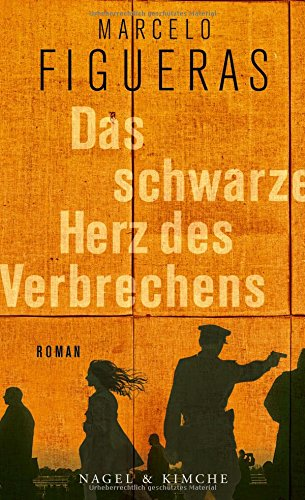Buchseite und Rezensionen zu 'Das schwarze Herz des Verbrechens: Roman' von Marcelo Figueras