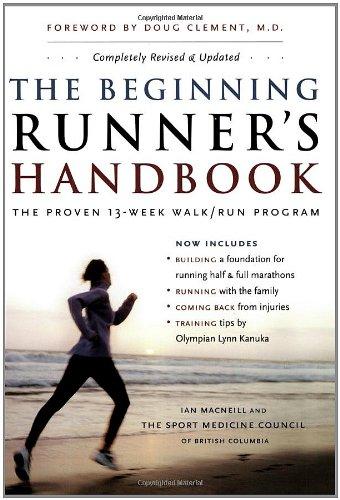 The Beginning Runner's Handbook: The Proven 13-week Walk/Run Program (Sports Medicine Council)