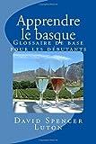 Apprendre le basque: Glossaire de base pour les débutants