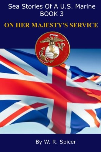 sea-stories-of-a-us-marine-book-3-on-her-majestys-service-volume-3