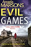 Evil Games: A gripping, heart-stopping thriller (Detective Kim Stone crime thriller series)