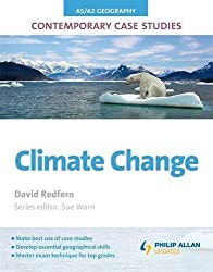 AS/A2 Geography Contemporary Case Studies: Climate Change