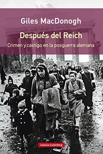 Después del Reich (EBOOK) por Giles MacDonough