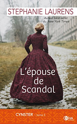 L'épouse de Scandal: Cynster tome 3 par [Laurens, Stephanie]