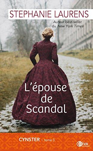 L'épouse de Scandal: Cynster tome 3 (Diva historique)
