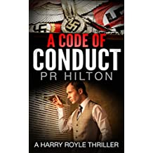 A Code Of Conduct: A Harry Royle Thriller