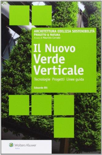 il-nuovo-verde-verticale-tecnologie-progetti-linee-guida