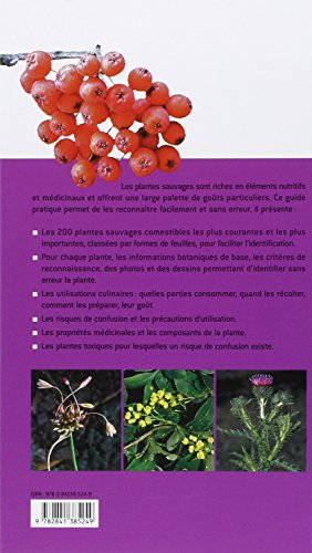 Guide des plantes sauvages comestibles. Les reconnaître, les récolter, les consommer