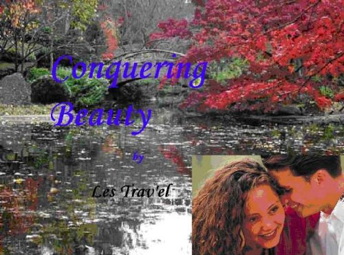 Conquering Beauty
