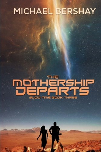 The Mothership Departs: Volume 3 (Slow Time)