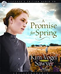 A Promise for Spring by Kim Vogelsawyer (2009-01-01)